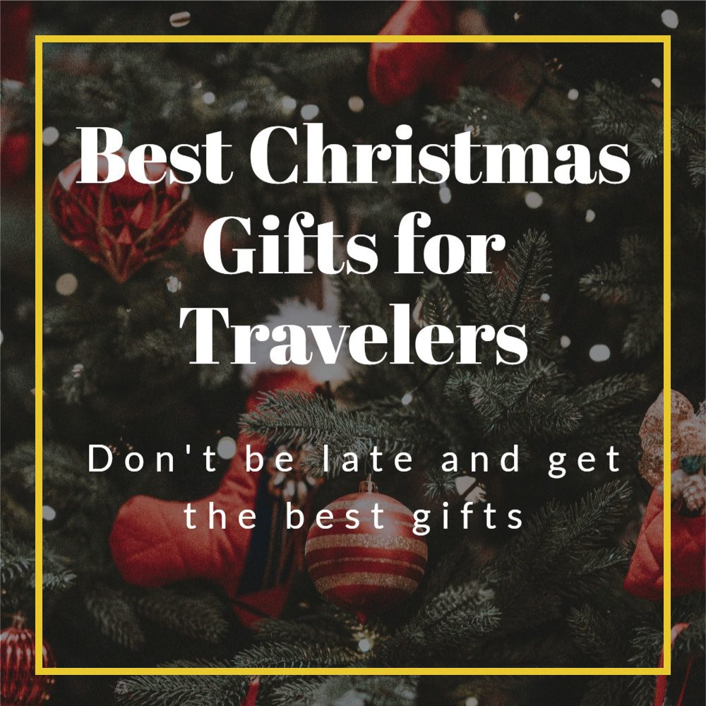 Best-Christmas-Gifts-for-Travelers-square-banner